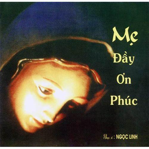 Mẹ Đầy Ơn Phúc (2001) - Nhiều ca sỹ