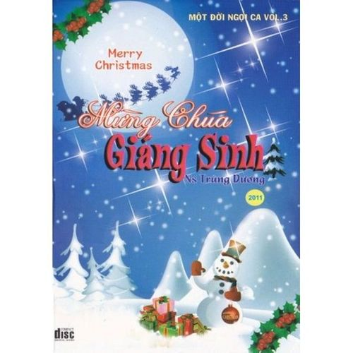Mừng Chúa Giáng Sinh (Một Đời Ngợi Ca Vol.3) - Nhiều ca sỹ
