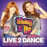 shake it up: live 2 dance ost (deluxe edition 2012) - v.a