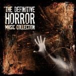 the definitive horror movie music collection (cd1 2009) - v.a