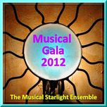the musical starlight ensemble (musical gala 2012) - v.a