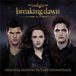 the twilight saga: breaking dawn,  part 2 (original motion picture soundtrack 2012) - v.a