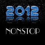 tong hop nonstop chao mung nam moi 2012 - dj