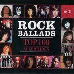 top 100 rock ballads (cd 4) - v.a