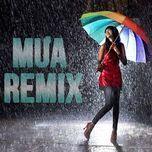tuyen tap ca khuc dance remix ve mua (2013) - dj