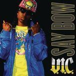 say bow (single) - v.i.c., j-futuristic