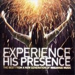 experience his presence - v.a