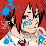 yes - viptenchou