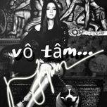 vo tam (single 2012) - vu hanh nguyen, tmt