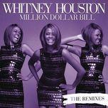 million dollar bill (remixes) - whitney houston
