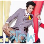 wow - tran vy dinh (william chan)