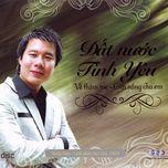 dat nuoc tinh yeu (vol. 1 - 2010) - xuan hao