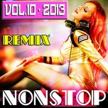 tuyen tap nonstop dance remix nhaccuatui (vol. 10 - 2013) - dj boy bom