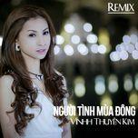nguoi tinh mua dong (single) - vinh thuyen kim