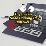 tuyen tap nhac chuong hay rap viet - v.a