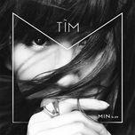 tim (debut single)  - min