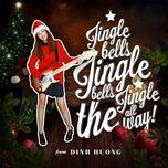 jingle bells (single) - dinh huong
