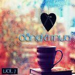 cafe dang va mua (vol. 7) - v.a