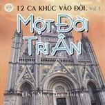 Album Một Đời Tri Ân (Linh Mục Duy Thiên Vol.1) - Nhiều Ca Sĩ