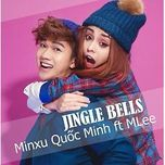 jingle bells remix (single) - quoc minh, mlee