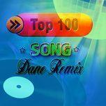 top 100 hits remix 2013 - dj