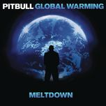 global warming: meltdown (japan version) - pitbull