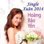 xuan 2014 (single) - hoang bao yen