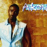 pot of gold - akon