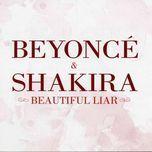 beautiful liar (ep) - beyonce, shakira