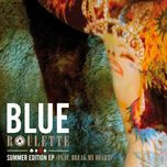 roulette summer edition (ep 2013) - blue, tracy young