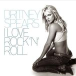 i love rock n roll (digital 45) - britney spears