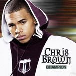 champion - chris brown