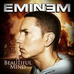 a beautiful mind - eminem