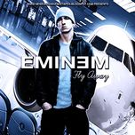 fly away - eminem