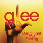 can't fight this feeling (glee cast version) (single) - glee cast