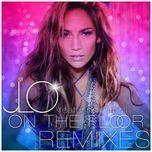 on the floor (remixes) - jennifer lopez, pitbull