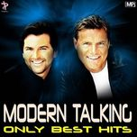 modem talking best songs - modern talking