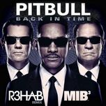 back in time (remixes) - pitbull