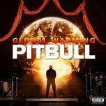 global warming: meltdown (deluxe version) - pitbull