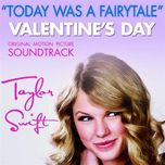 today was a fairytale (single) - taylor swift