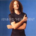 the moment 1996 - kenny g