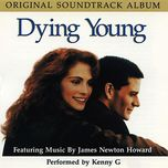 dying young 1991 - kenny g