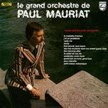 goodbye my love goodbye (france) - paul mauriat
