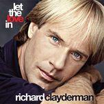 let the love in - richard clayderman
