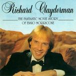 the fantastic movie story of ennio morricone - richard clayderman
