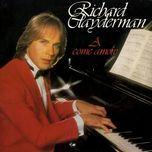 a come amore - richard clayderman