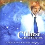 chinese hits forever - richard clayderman