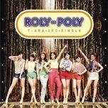 roly poly (japanese regular edition single) - t-ara