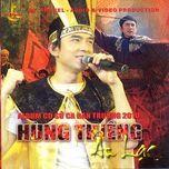 hung thieng au lac (album su ca) - dan truong