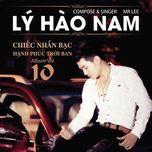 chiec nhan bac - hanh phuc troi ban (vol. 10) - ly hao nam